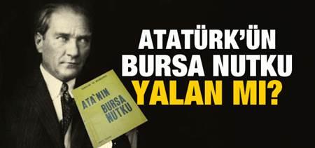 Atatürk Bursa Nutku-tartışmalar