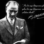 29 Ekim Cumhuriyet Bayramını İle İlgili Atatürk'ün Sözleri