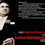 Atatürk'ün Öğretmenler İle İlgili Söylediği Sözler