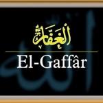 Allah'ın Gaffar (El-Gaffâr) İsminin Anlamı
