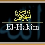 Allah'ın Hakim (El-Hakîm) İsminin Anlamı