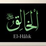 Allah'ın Halık (El-Hâlık) İsminin Anlamı