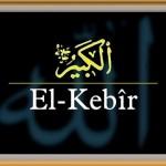 Allah'ın Kebir (El-Kebîr) İsminin Anlamı