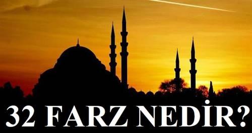 32 Farz nedir İslam'da 32 Farz nelerdir (Ehli Sünnet)