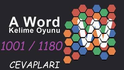 A Word kelime oyununun 1001-1180 arası cevapları