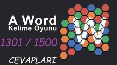 A Word kelime oyununun 1301-1500 arası cevapları