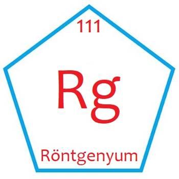 Röntgenyum Elementinin Özellikleri ve Periyodik Tablodaki Yeri
